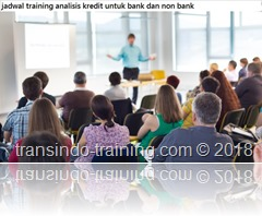 jadwal training CREDIT ANALYSIS FOR BANK AND NON-BANK
